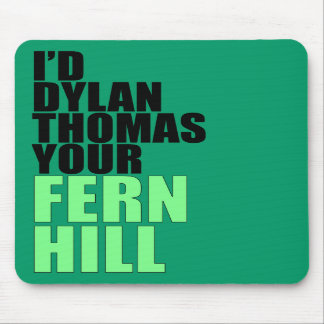 Dylan Thomas, Fern Hill Mouse Pads
