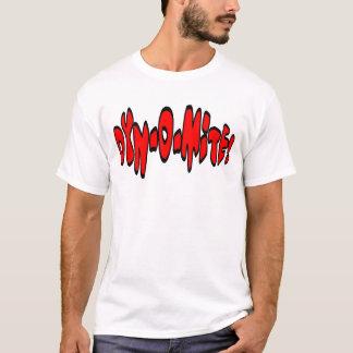 Dyn-o-mite! T-Shirt
