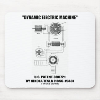 Dynamic Electric Machine US Patent 390721 By Tesla Mouse Pad