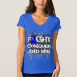 Dysautonomia Fight Conquer and Win T Shirt