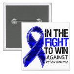 Dysautonomia - Fight To Win Pin