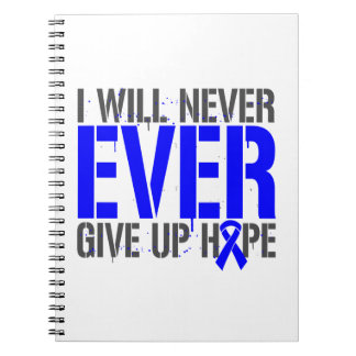 Dysautonomia I Will Never Ever Give Up Hope Journal