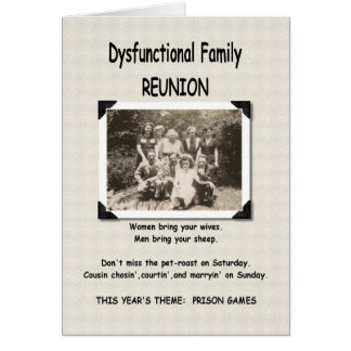 Dysfunctional Family Reunion Invitation Greeting Card