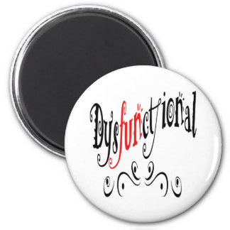 Dysfunctional Magnet