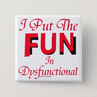 Dysfunctional Pinback Button
