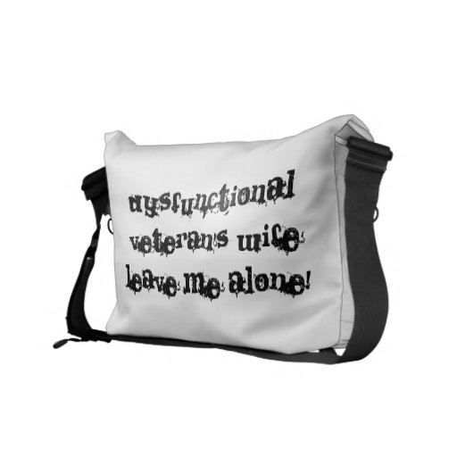 Dysfunctional Veteran's Wife Messenger Bag