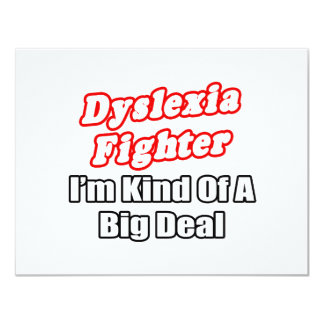 Dyslexia Fighter...Big Deal Card
