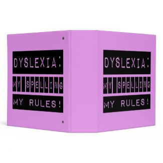 Dyslexia: My Spelling My Rules! Dyslexic binder