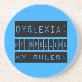 Dyslexia: My Spelling My Rules!  Dyslexic Sandstone Coaster