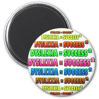 Dyslexia = Success2 funky logo 2 Inch Round Magnet