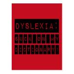 Dyslexia: Suck on my Dictionary!  Dyslexic Post Card