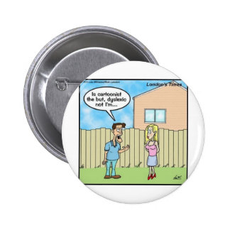 Dyslexic Cartoonist Funny Gifts Tees & Collectible Buttons