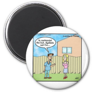 Dyslexic Cartoonist Funny Gifts Tees & Collectible Magnet