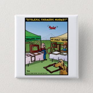"""""""Dyslexic Farmers Market"""" Pinback Button"""
