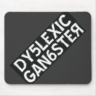 Dyslexic Gangster Mousepads