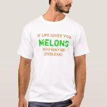 Dyslexic Melons T White T-Shirt