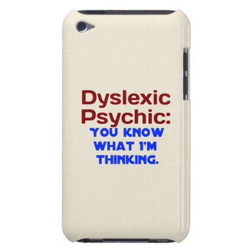 Dyslexic Psychic Barely There iPod Covers