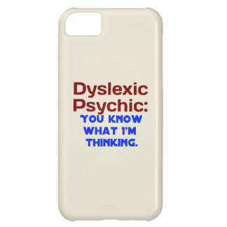 Dyslexic Psychic Case For iPhone 5C