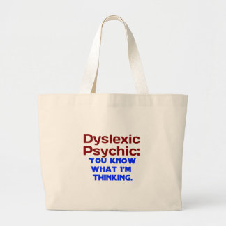 Dyslexic Psychic Large Tote Bag