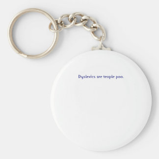 Dyslexics are teople poo keychain