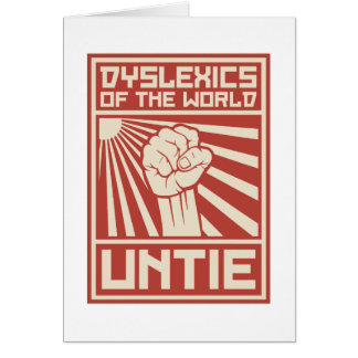 Dyslexics of the World UNTIE Card
