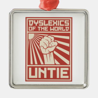 Dyslexics of the World UNTIE Metal Ornament