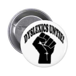 Dyslexics Untie Buttons