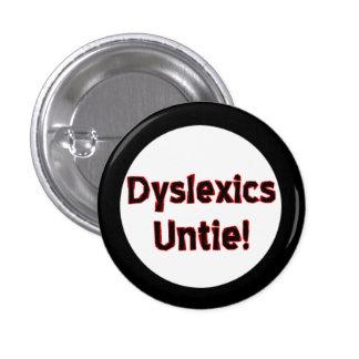 Dyslexics Untie! Pins