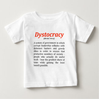 dystocracy2.png baby T-Shirt