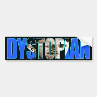 Dystopian Bumper Sticker