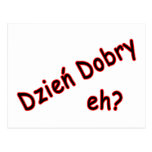 Dzien Dobry, eh? Angle Postcard