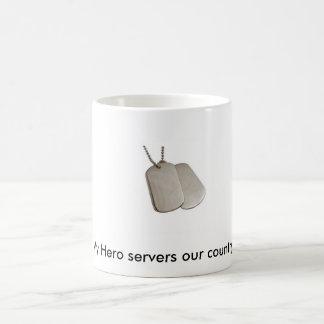 E9060b, mis servidores del héroe nuestro país taza de café