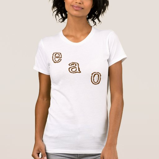 e, a, o t shirts