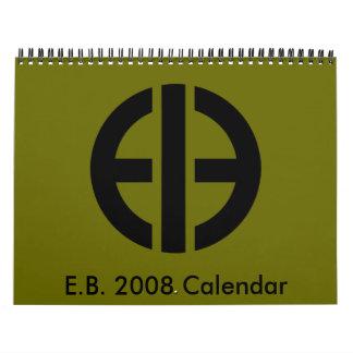 E.B. 2008 Calendar