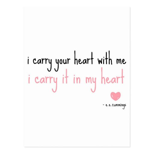 E. E. Cummings - Carry Your Heart Post Card