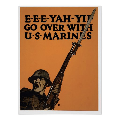 E-E-E-YAH-YIP, U.S. Marines Poster