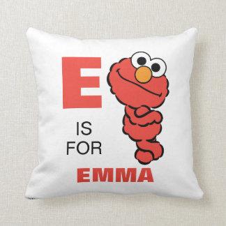 E está para Elmo que los | añaden su nombre Cojín Decorativo