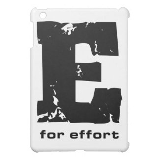 E for Effort iPad cover