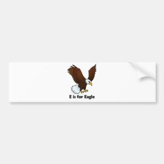 E is for Eagle Bumper Sticker