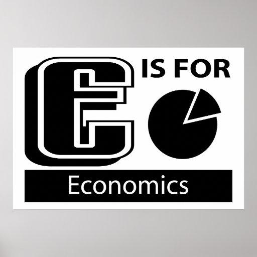 E Is For Economics Print