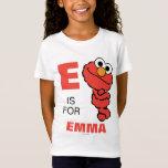 E is for Elmo T-Shirt