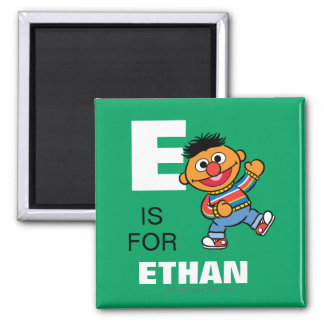E is for Ernie | Add Your Name Magnet