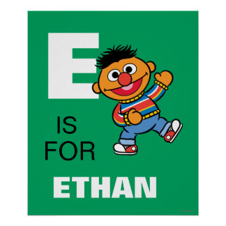 E is for Ernie | Add Your Name Poster