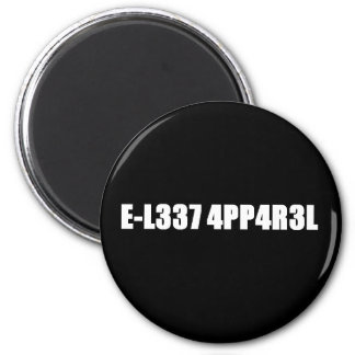 E-L337 4PP4R3L Magnet