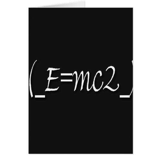 (_E=mc2_) copy Card