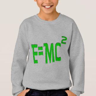 E=MC2 (green) Sweatshirt