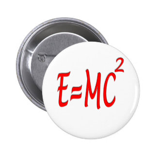 E = MC2 (red) Pinback Buttons