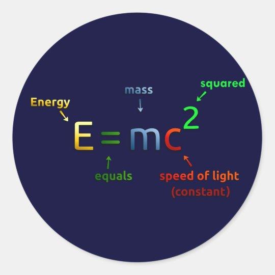E = MC^2. E equals MC Squared Classic Round Sticker
