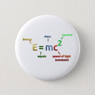 E = MC^2. E equals MC Squared Pinback Button
