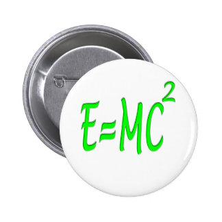 E = MC 2 (green) 2 Inch Round Button